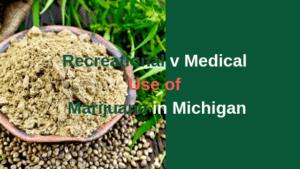 Recreational v Medical