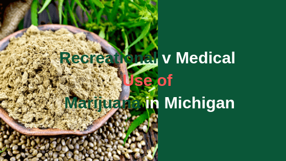 Recreational v Medical