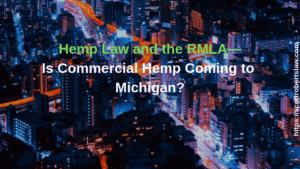 Hemp Law and the RMLA