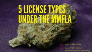 license types under the MMFLA