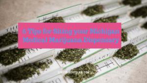 Siting your Michigan Medical Marijuana Dispensary