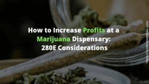 Increase Profits at a Marijuana Dispensary