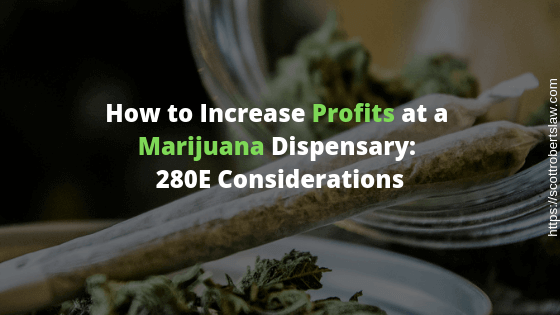 Increase Profits at a Marijuana Dispensary