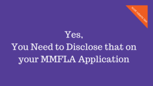 Yes, You Need to Disclose that on your MMFLA Application