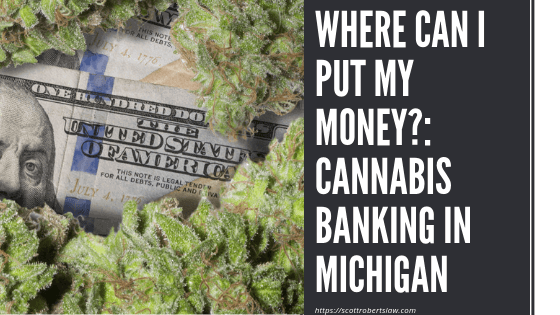 Cannabis Banking in Michigan