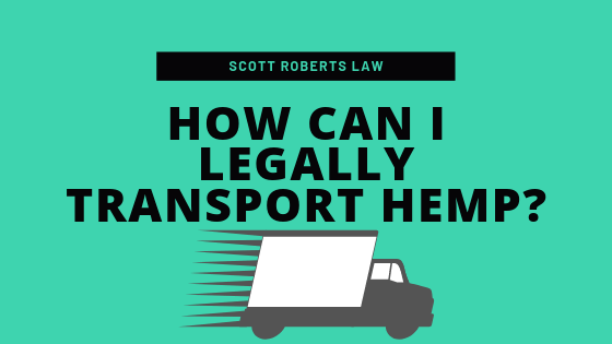 How Can I Legally Transport Hemp_
