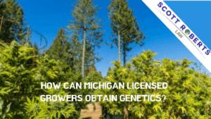 MICHIGAN LICENSED GROWERS