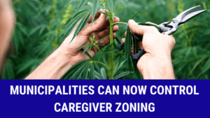 municipalities can now control caregiver zoning
