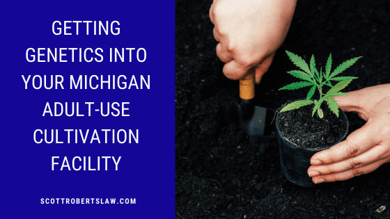 getting genetics into your Michigan