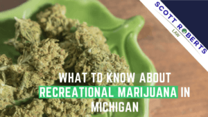 Recreational Marijuana in Michigan