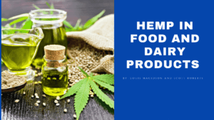 Hemp in Food and Dairy Products
