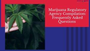 Marijuana Regulatory